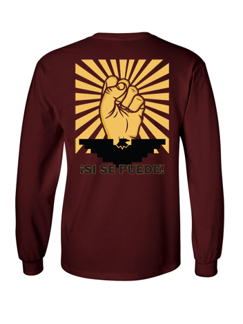 Burgundy Long sleeve Si Se Puede shirt (back)